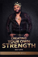 Creating Your Own Strength Book
