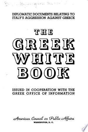 Read Online Diplomatic Documents Relating to Italy's Aggression Against Greece Full Book