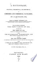 A Dictionary  Practical  Theoretical  and Historical of Commerce and Commercial Navigation0