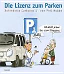 Die Lizenz zum Parken