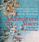 Architectural voices : listening to old buildings