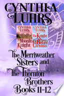 Merriweather Sisters And Thornton Brothers Books 11 12