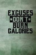 Excuses Don't Burn Calories Pdf/ePub eBook