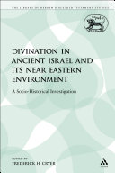 Pdf Divination in Ancient Israel and its Near Eastern Environment Telecharger