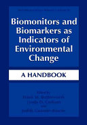 Biomonitors and Biomarkers as Indicators of Environmental Change Book