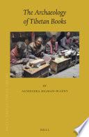 The Archaeology of Tibetan Books