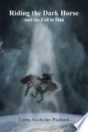 Riding the Dark Horse