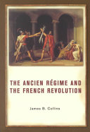 The Ancien Régime and the French Revolution