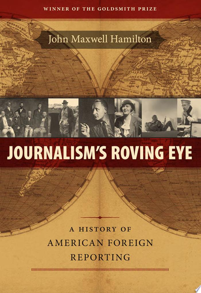 Journalism s Roving Eye