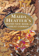 Maida Hatter s Brand new Book of Great Cookies