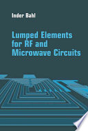 Lumped Elements for RF and Microwave Circuits Book
