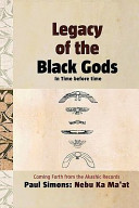 Legacy Of The Black Gods In Time Before Time Coming Forth From The Akashic Records
