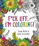 F ck Off  I m Coloring