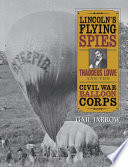 Lincoln s Flying Spies