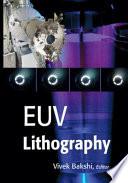 """""""EUV Lithography"""" by Vivek Bakshi"""