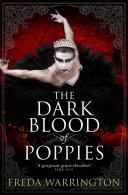 The Dark Blood of Poppies Pdf/ePub eBook