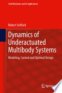 Dynamics of Underactuated Multibody Systems Book