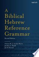 A Biblical Hebrew Reference Grammar  : Second Edition