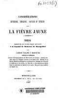 Considérations historiques, théoriques, pratiques et critiques sur la fièvre jaune