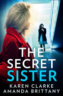 The Secret Sister: An utterly gripping psychological thriller perfect for fans of Shalini Boland and Lisa Jewell [Pdf/ePub] eBook