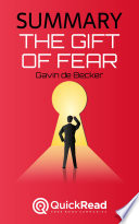 Summary of 'The Gift of Fear' by Gavin de Becker - Free book by QuickRead.com