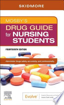 """Mosby's Drug Guide for Nursing Students E-Book"" by Linda Skidmore-Roth"