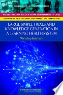 Large Simple Trials and Knowledge Generation in a Learning Health System