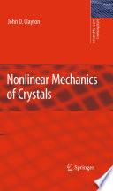 Nonlinear Mechanics of Crystals