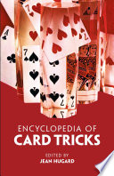 """Encyclopedia of Card Tricks"" by Jean Hugard"