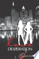 Love Desperation Book