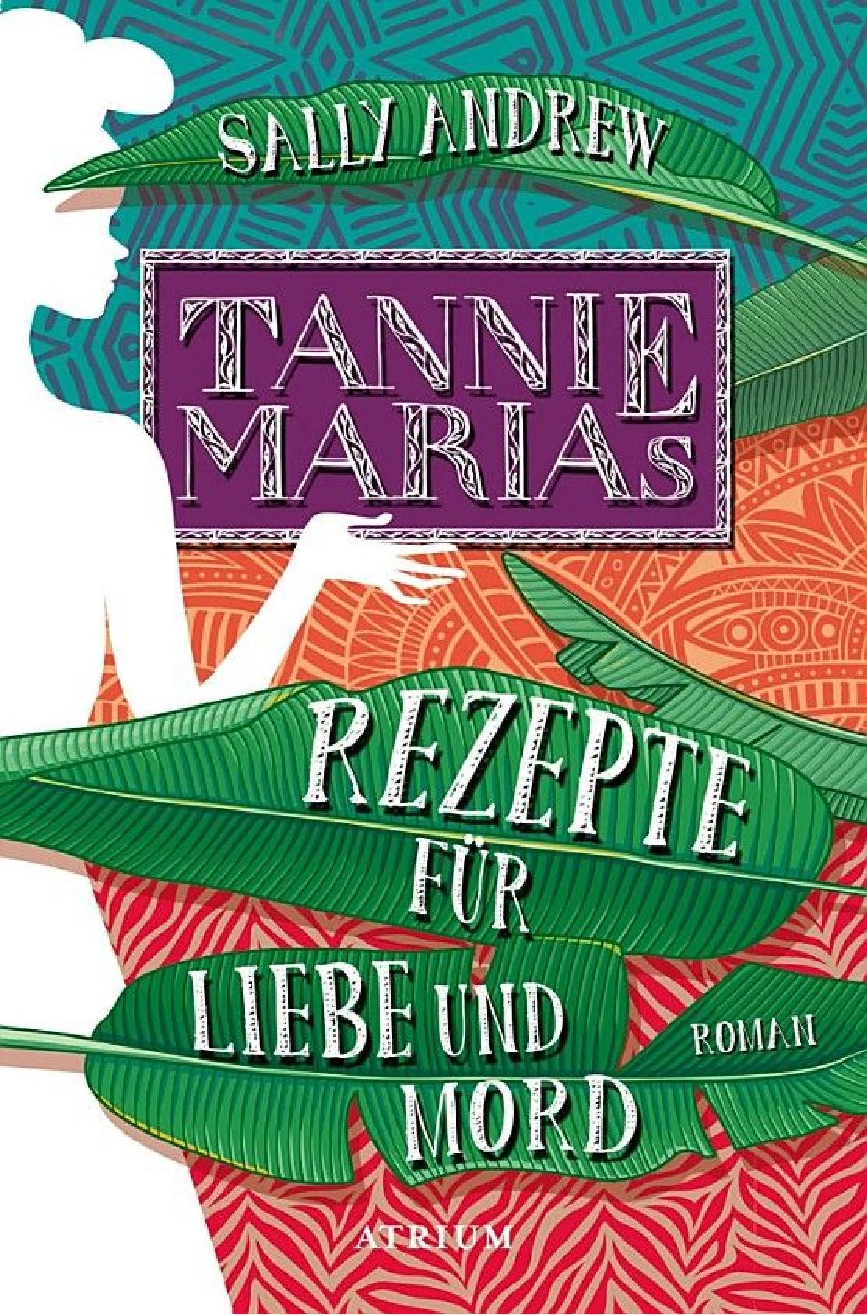 Tannie Marias Rezepte f  r Liebe und Mord