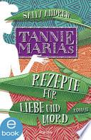 Tannie Marias Rezepte für Liebe und Mord  , Band 1