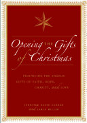 Opening the Gifts of Christmas [Pdf/ePub] eBook