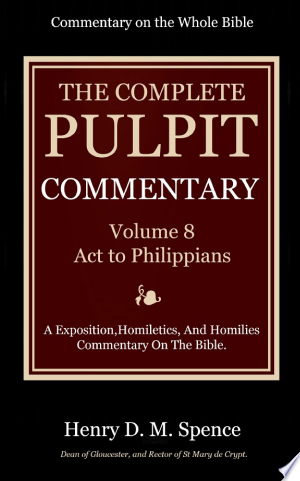 Download The Pulpit Commentary, Volume 8 Free Books - EBOOK