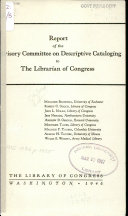 Report of the Advisory Committee on Descriptive Cataloging to the Librarian of Congress