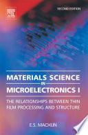 Materials Science in Microelectronics I Book