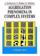 Aggregation Phenomena in Complex Systems Book