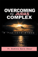 OVERCOMING THE JUDAS COMPLEX A Tap into Grace