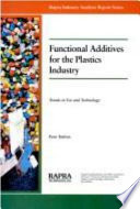 """Functional Additives for the Plastics Industry: Trends in Use"" by Peter W. Dufton"