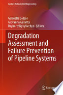 Degradation Assessment and Failure Prevention of Pipeline Systems Book