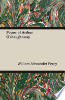 Poems of Arthur O shaughnessy