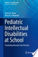 Pediatric Intellectual Disabilities at School