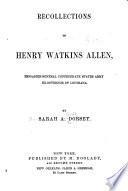 Recollections of Henry Watkins Allen