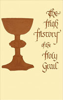 The High History of the Holy Grail