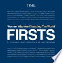 FIRSTS  Women Who Are Changing the World