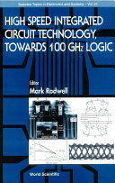 High speed Integrated Circuit Technology