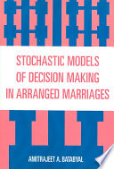 Stochastic Models of Decision Making in Arranged Marriages