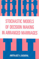 Stochastic Models of Decision Making in Arranged Marriages ebook