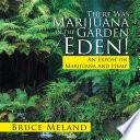 There Was Marijuana in the Garden of Eden