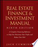 """""""Real Estate Finance and Investment Manual"""" by Jack Cummings"""